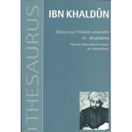 Ibn Khaldûn - al Muqaddima - discours sur l'histoire universelle