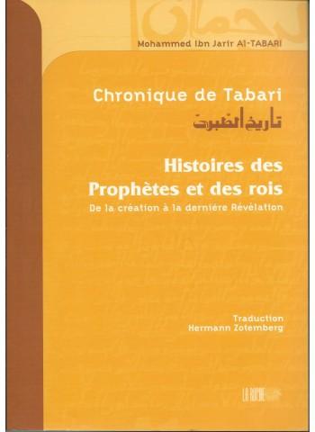 Chronique de Tabari- Histoires des envoyés de Dieu et des rois