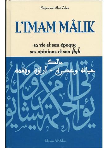 L'IMAM MALIK - sa vie et son époque, ses opinions et son fiqh par Mohammad Aboû Zahra