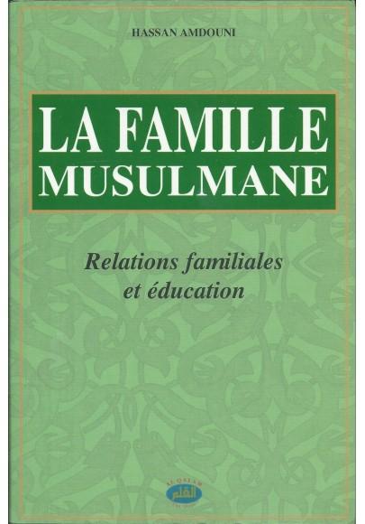 La famille musulmane de Hassan Amdouni. Relations familiales et éducation