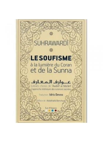 Le soufisme à la lumière du Coran et la Sunna de Suhrawardi