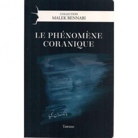 Le phénomène coranique de Malek Bennabi