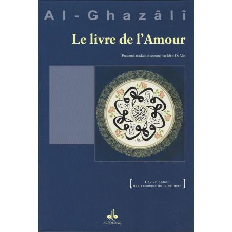 le livre de l'amour de l'imam Abu Hamid al Ghazali