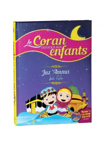 Le Coran expliqué aux enfants - Juz 'Amma pour les enfants