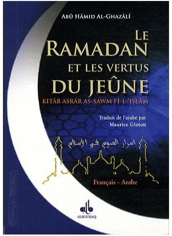 Le Ramadan et les vertus du Jeûne (Arabe - Français) par Abû Hâmid al Ghazâli