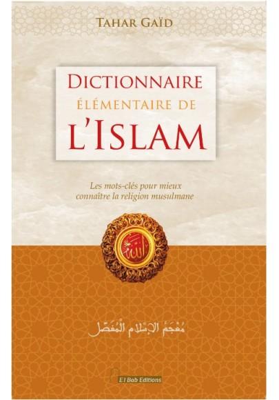 Dictionnaire élémentaire de l'islam