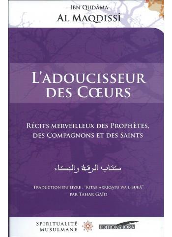 L'adoucisseur des coeurs d'Ibn Qudâma Al Maqdissi