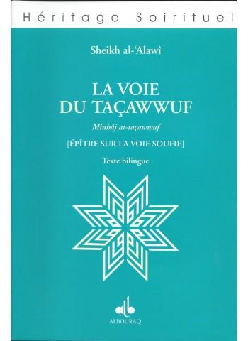 La voie du taçawwuf de cheikh Ahmad Al 'Alawi