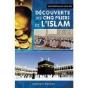 Découverte des cinq piliers de l'Islam