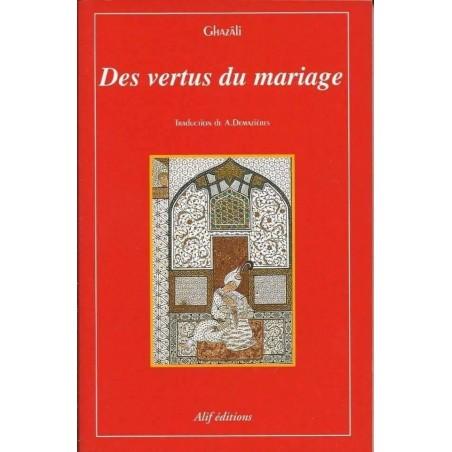 Des vertus du mariage de l'imam al-Ghazalî