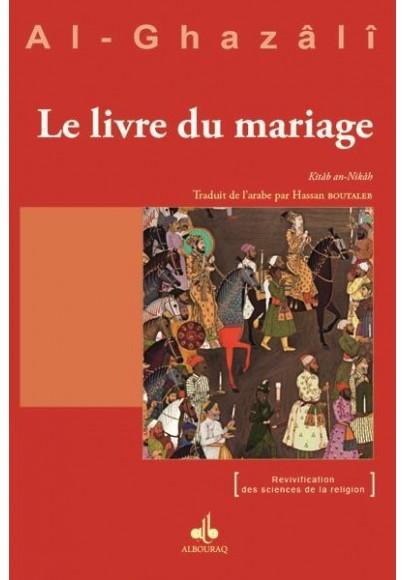 Le livre du mariage d'al Ghazalî