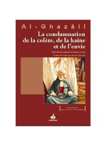 La Condamnation de la colère, de la haine et de l'envie par Abu Hamid ALGHAZALI