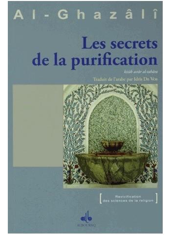 les secrets de la Purification par Abu Hamid al Ghazalî