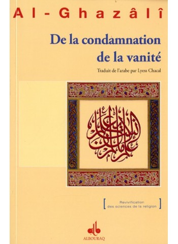 le livre De la condamnation de la vanité de Abû Hâmid al Ghazâlî