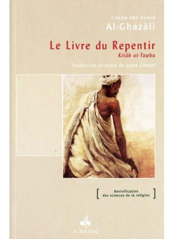 le livre du repentir de Abû Hâmid al Ghazâlî