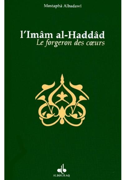 Le forgeron des cœurs, Biographie de l'mâm al-Haddâd de Mostapha ELBADAWI
