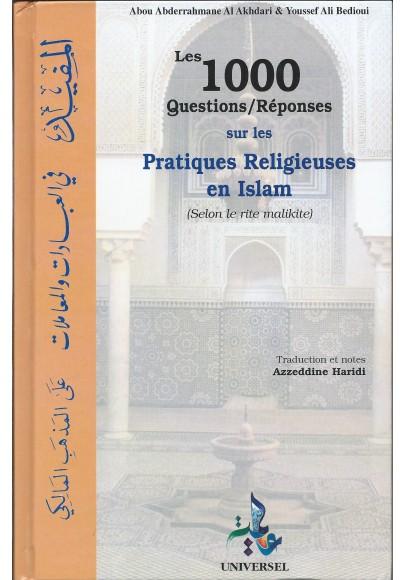 les 1000 questions/réponses sur les pratiques religieuses en Islam (selon le rite malikite) d'al Akhdari & de Bedioui