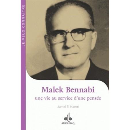 Malek Bennabi : Une vie au service d'une pensée