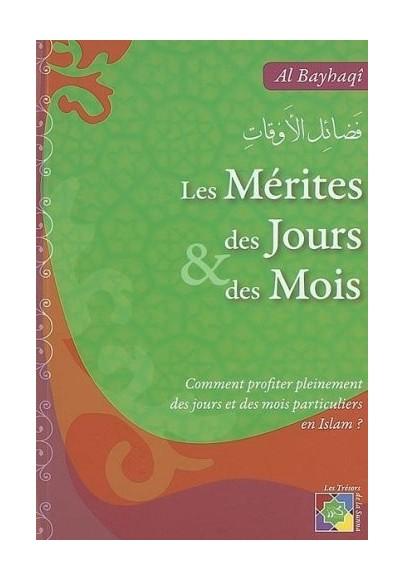 Les mérites des jours et des mois - imam al Bayhaqi