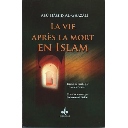 La vie après la mort en Islam ou la perle précieuse (format poche) d'Abû Hamed al Ghazalî