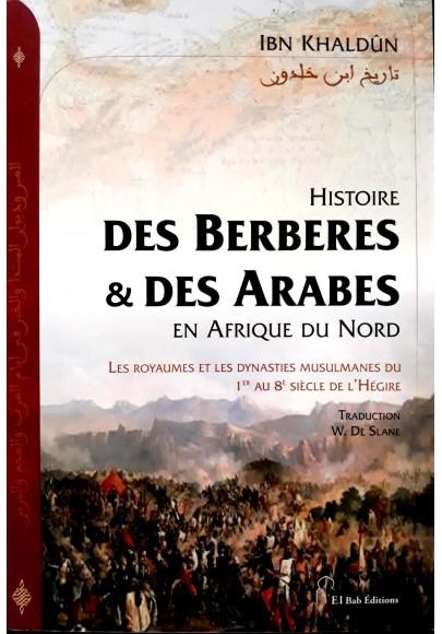 Histoire des Berbères et des Arabes en Afrique du Nord par Ibn Khaldûn